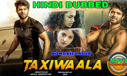 Taxiwala Movie dubbed In hindi