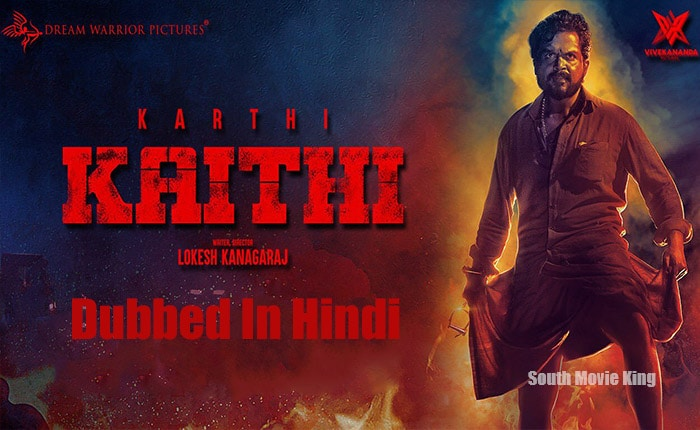 Kaithi movie dubbed in hindi