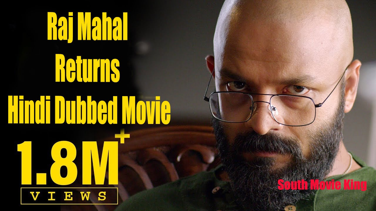 Raj mahal Returns hindi dubbed movie