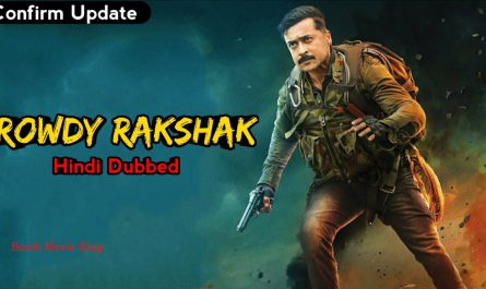 Rowdy Rakshak dubbed in hindi