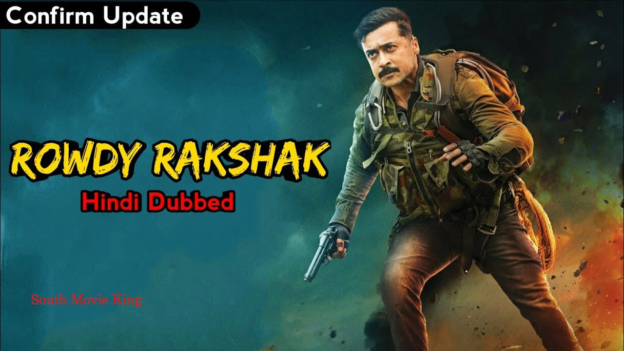 Rowdy Rakshak dubbed in hindi