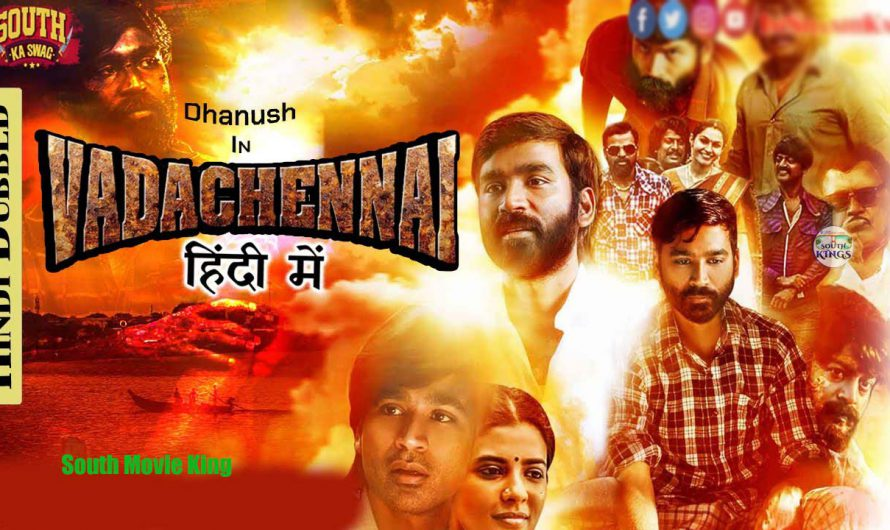 Vada Chennai  Hindi Dubbed Movie