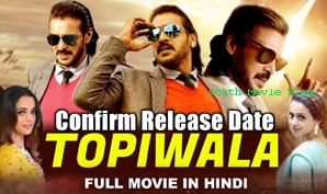 Topiwala Hindi Dubbed Full Movie| Topiwaala Dubbed in Hindi