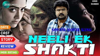 Neeli Ek Sakhti Hindi Dubbed Full Movie