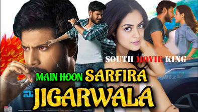 Main Hoon Sarfira Jigarwala Hindi Dubbed Full Movie