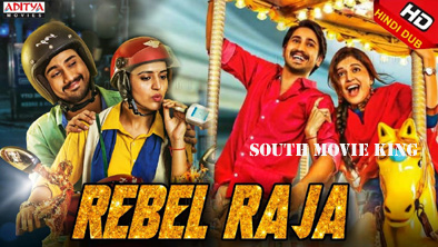 Rebel Raja Hindi Dubbed Full Movie