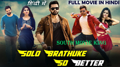 Solo Brathuke So Better hindi dubbed full movie