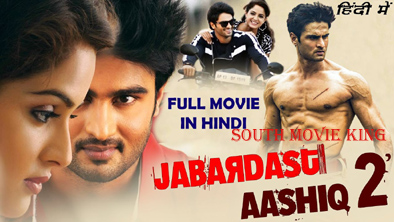 Jabardast Aashiq 2 hindi dubbed full movie
