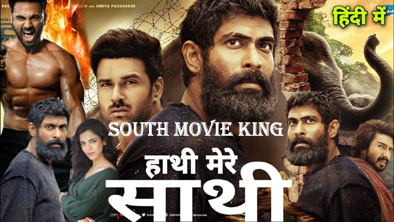 Haathi Mere Saathi Hindi dubbed full movie
