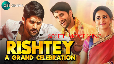 Rishtey A Grand Celebration Hindi Dubbed Full Movie