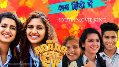 Oru Adaar Love Hindi Dubbed Full Movie
