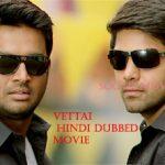 Vettai Hindi Dubbed Full Movie
