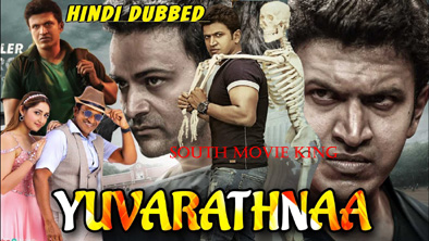 yuvarathnaa Hindi Dubbed Full Movie