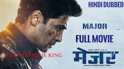 Major Hindi Dubbed Full Movie