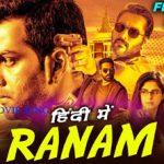 Ranam Hindi Dubbed Full Movie