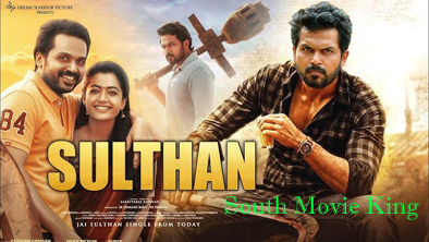 Sulthan Hindi Dubbed Full Movie